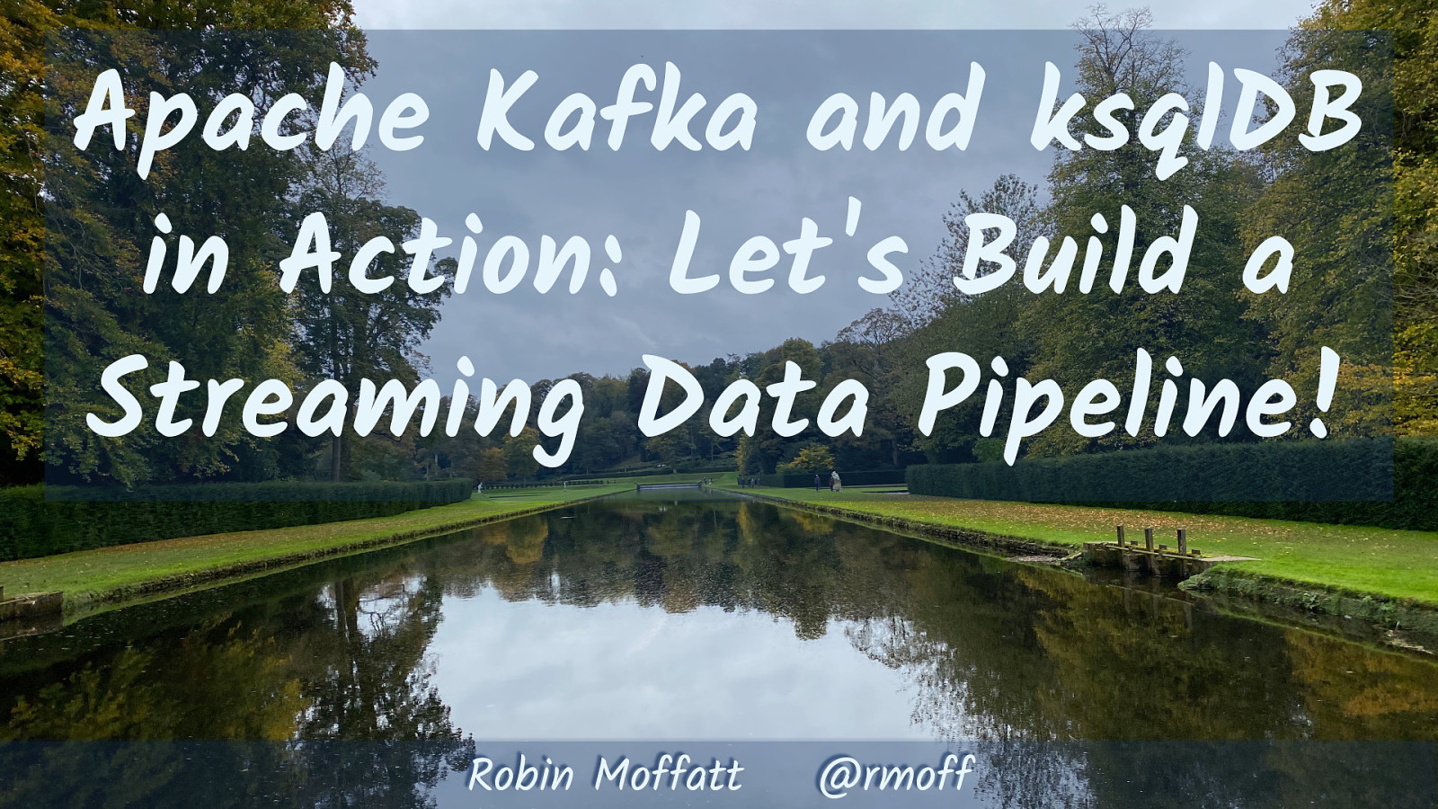 Apache Kafka and ksqlDB in Action: Let's Build a Streaming Data Pipeline! by Robin Moffatt