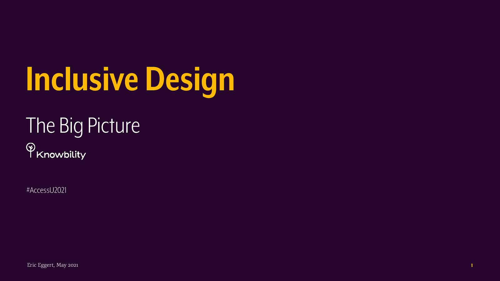 Inclusive Design – The Big Picture