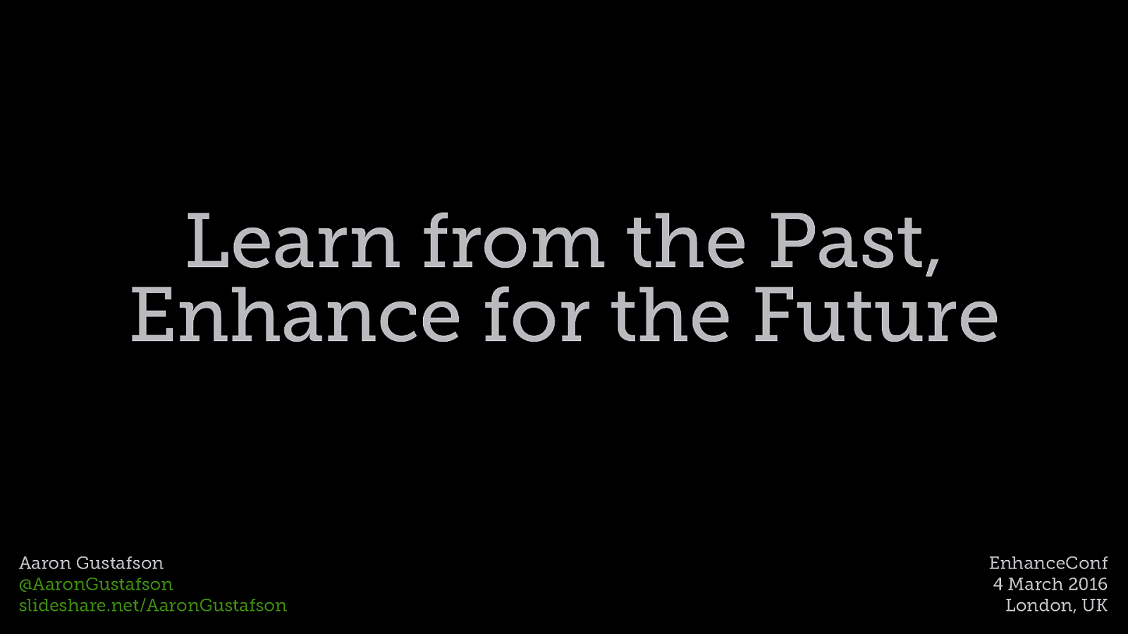 Learn From the Past, Enhance for the Future