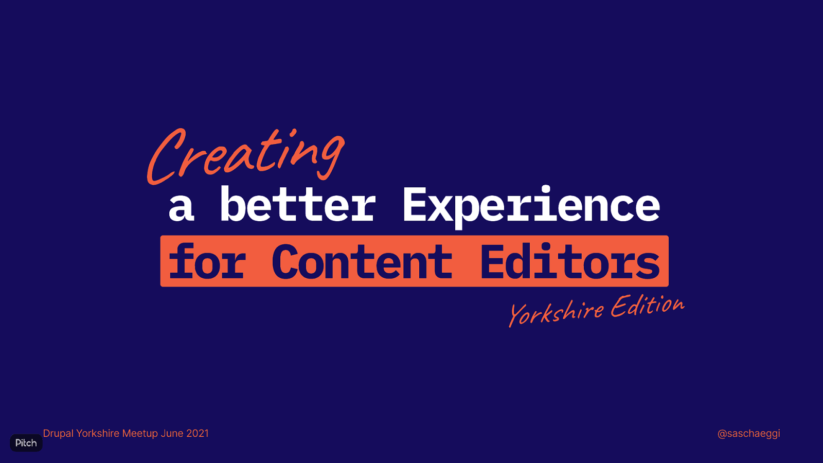 Creating a better Experience for Content Editors (Yorkshire Edition)