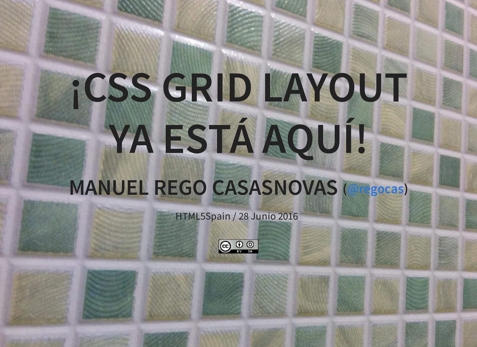 Spanish: ¡CSS Grid Layout ya está aquí!