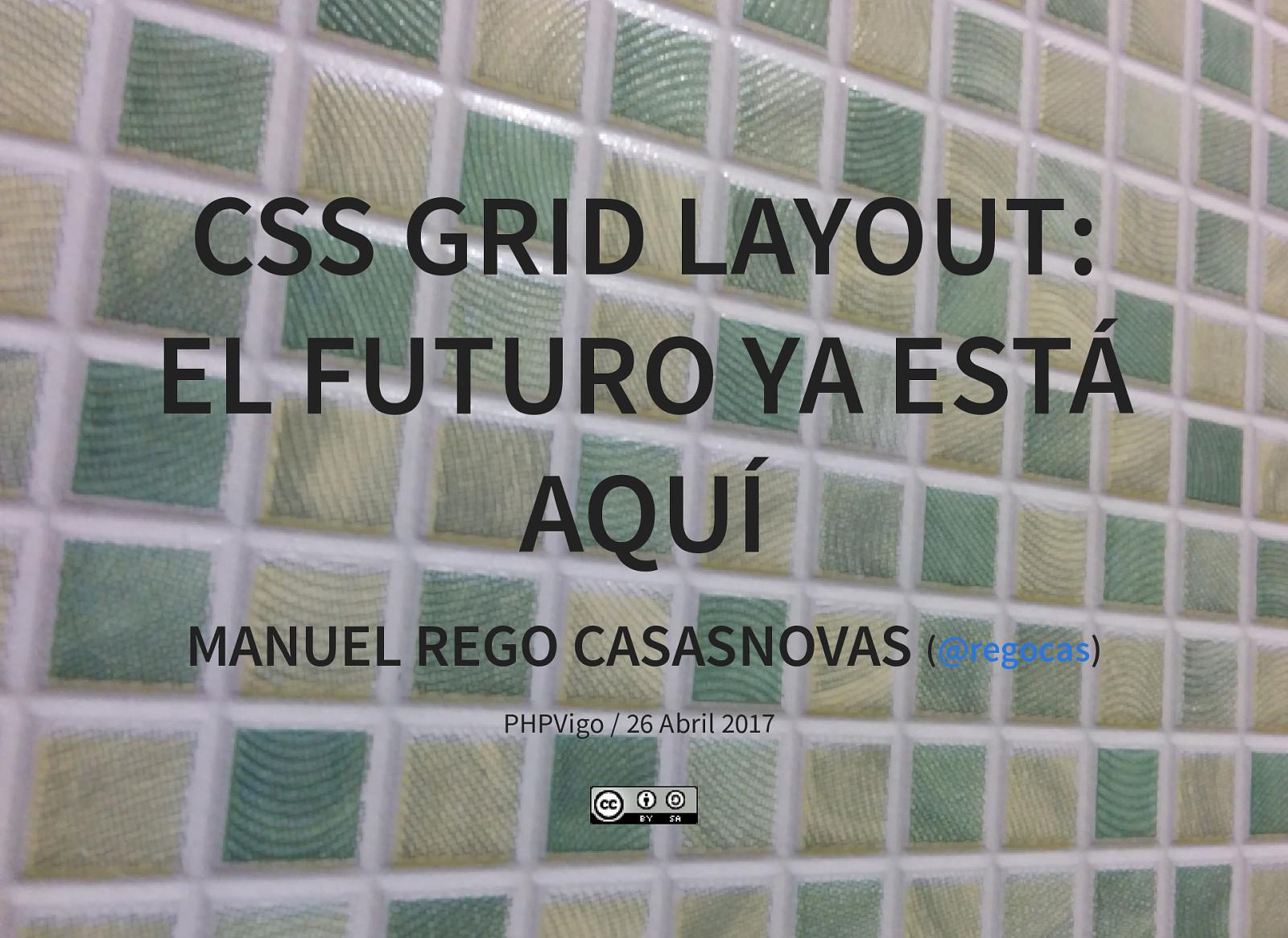 Spanish: CSS Grid Layout: El futuro ya está aquí