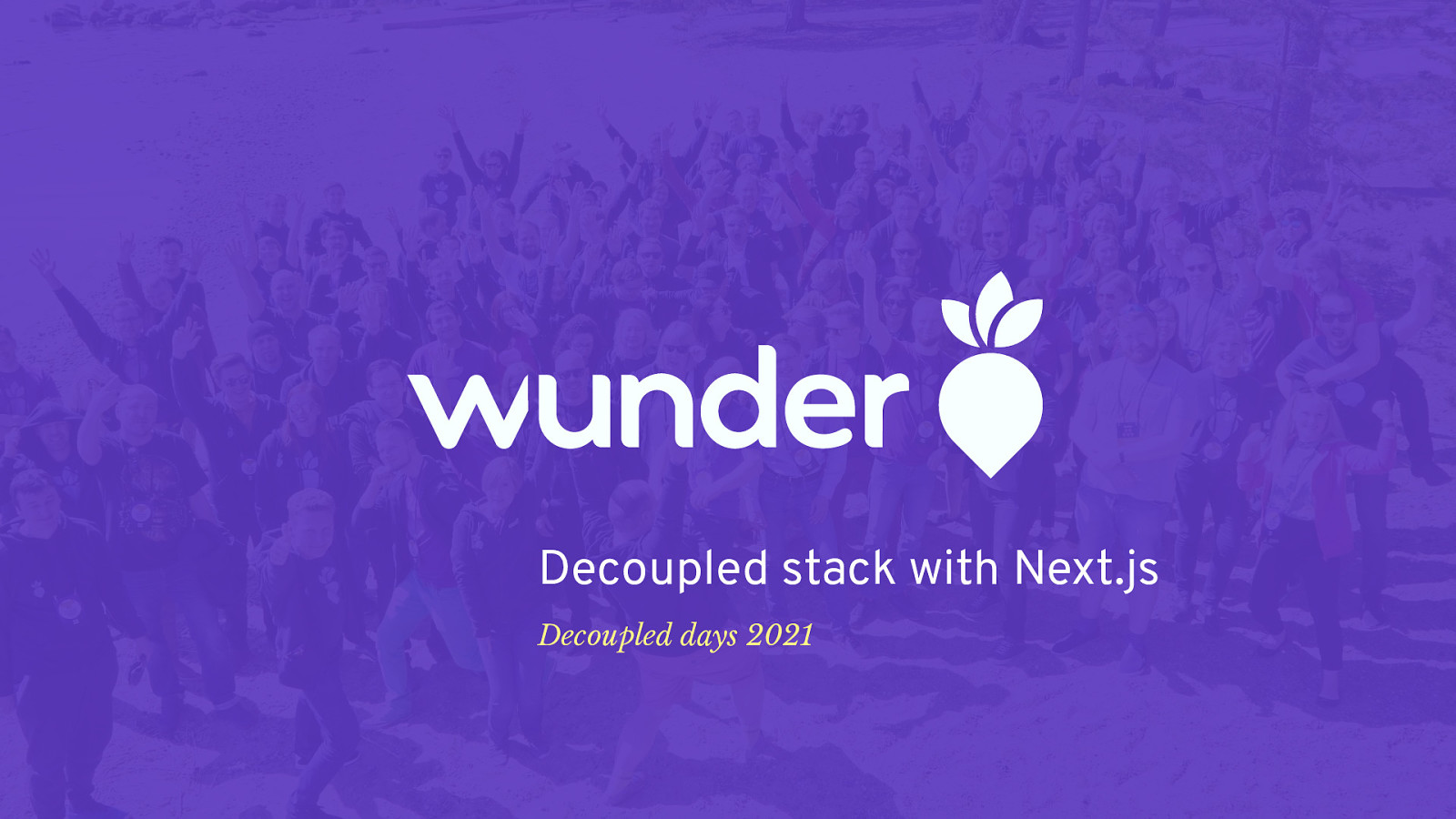 Wunder: Decoupled stack with Next.js