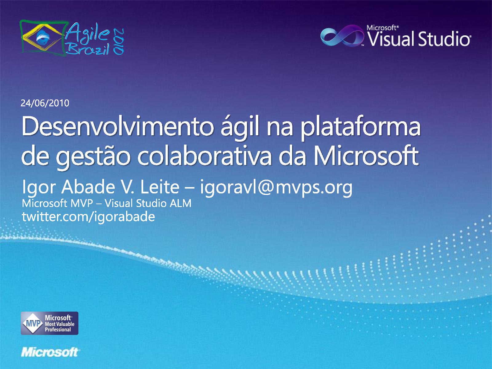 Desenvolvimento ágil na plataforma de gestão colaborativa da Microsoft