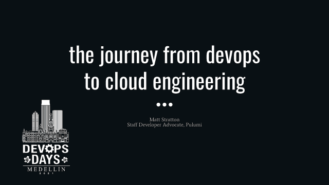 The Journey From DevOps to Cloud Engineering
