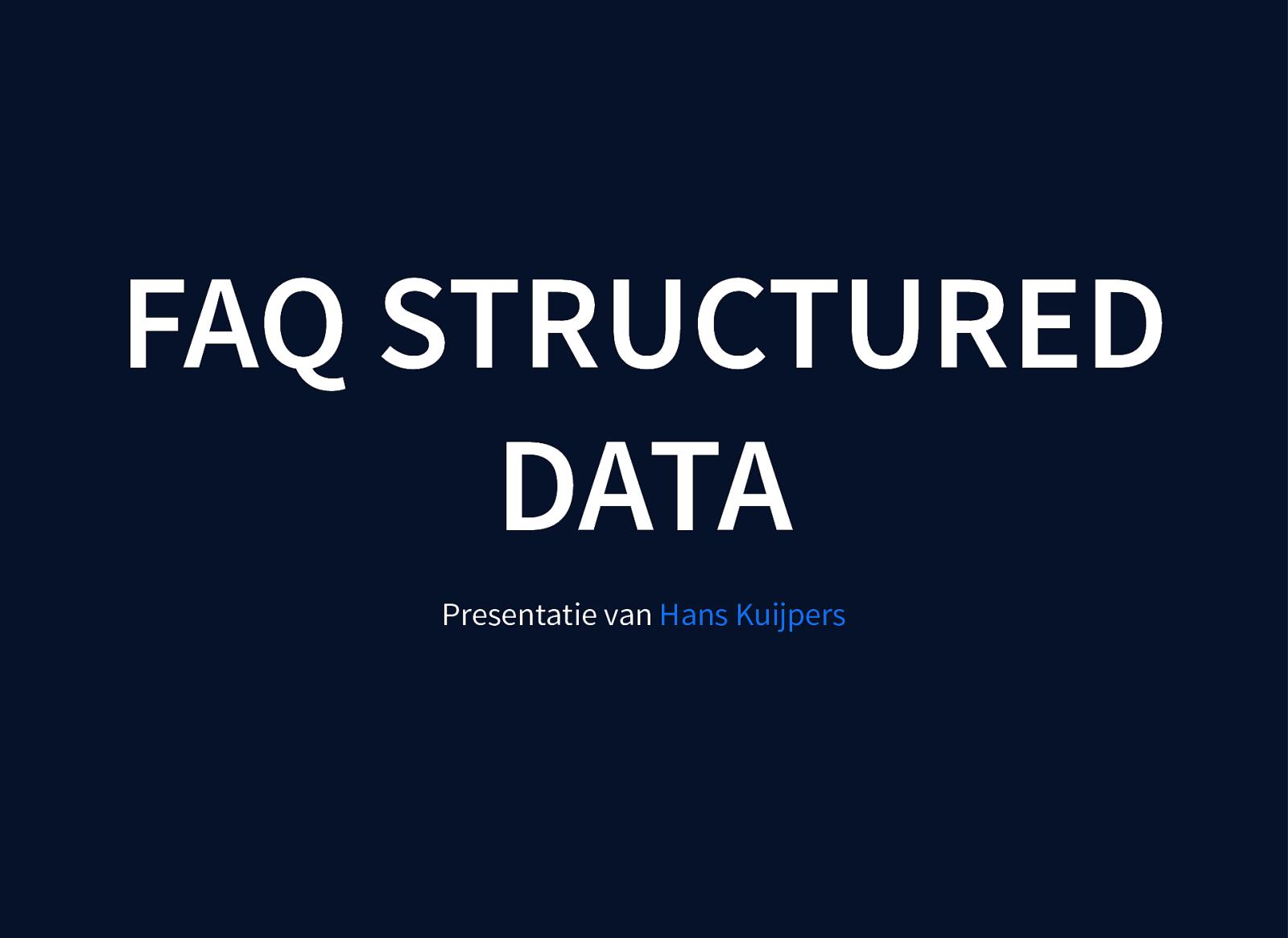 Structured Data implementatie => FAQPage by Hans Kuijpers