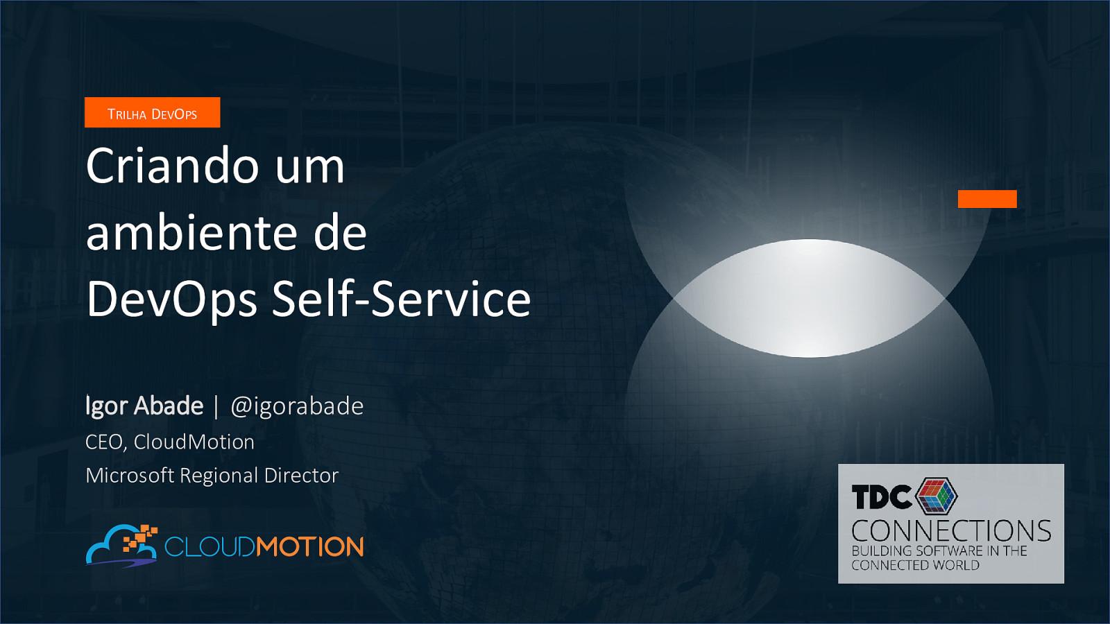 Criando um ambiente de DevOps Self-Service