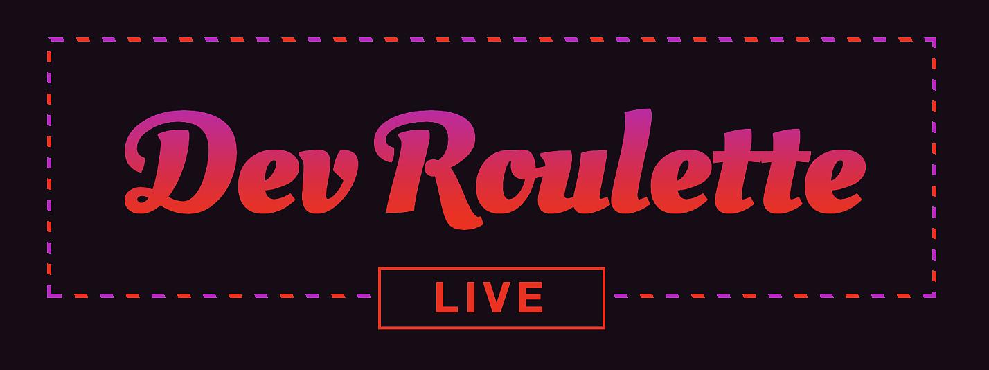 Dev Roulette LIVE