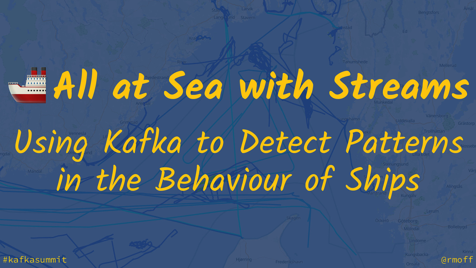 🚢 All at Sea with Streams - Using Kafka to Detect Patterns  in the Behaviour of Ships