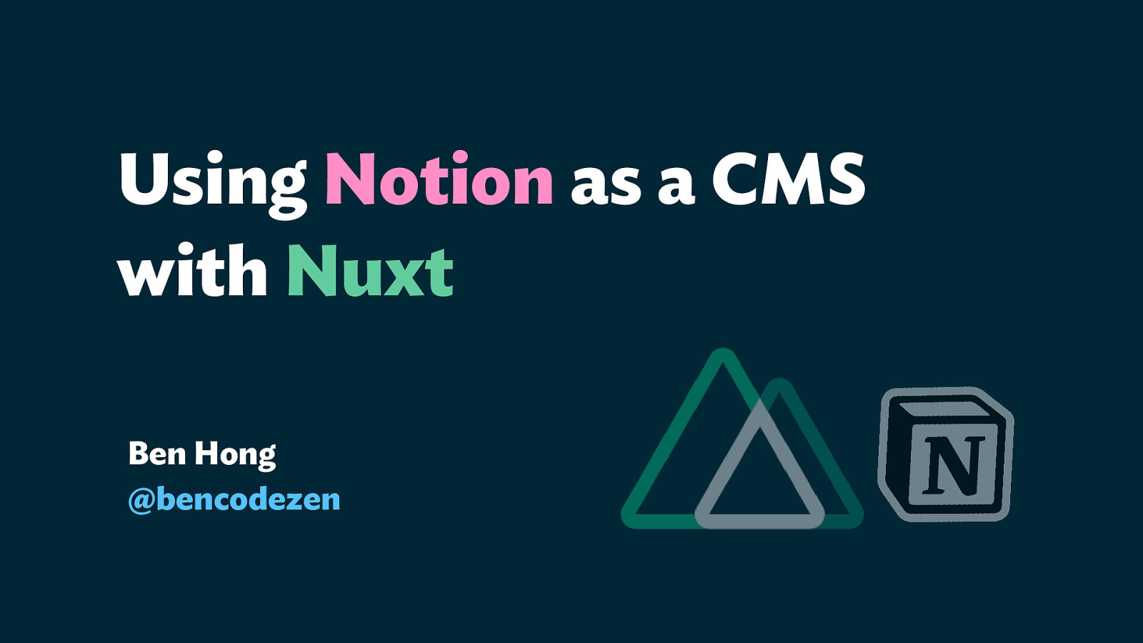 Using Notion as a CMS with Nuxt