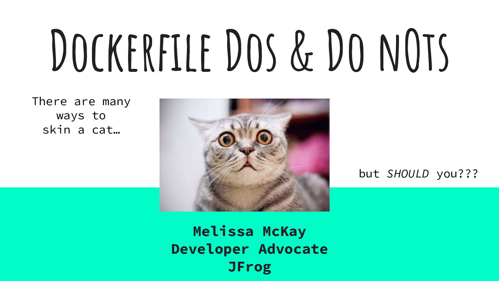 Dockerfile Dos and Do Nots by Melissa McKay
