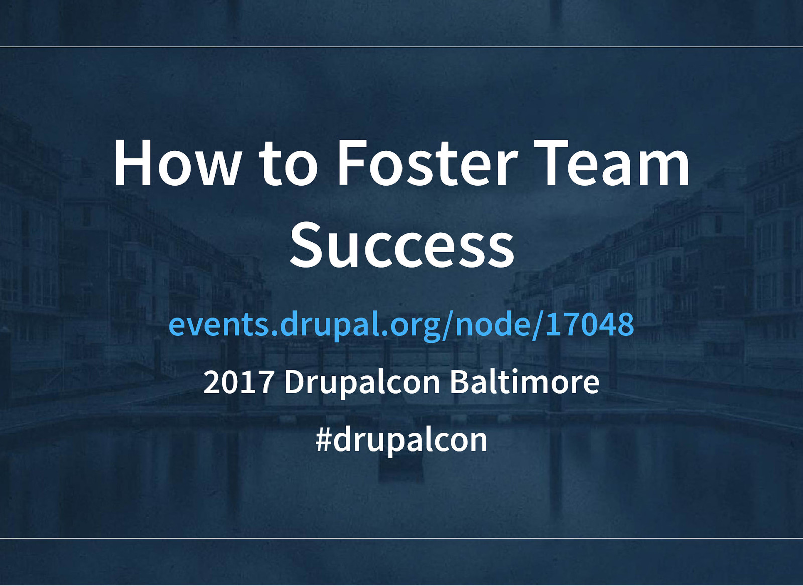 How to Foster Team Success