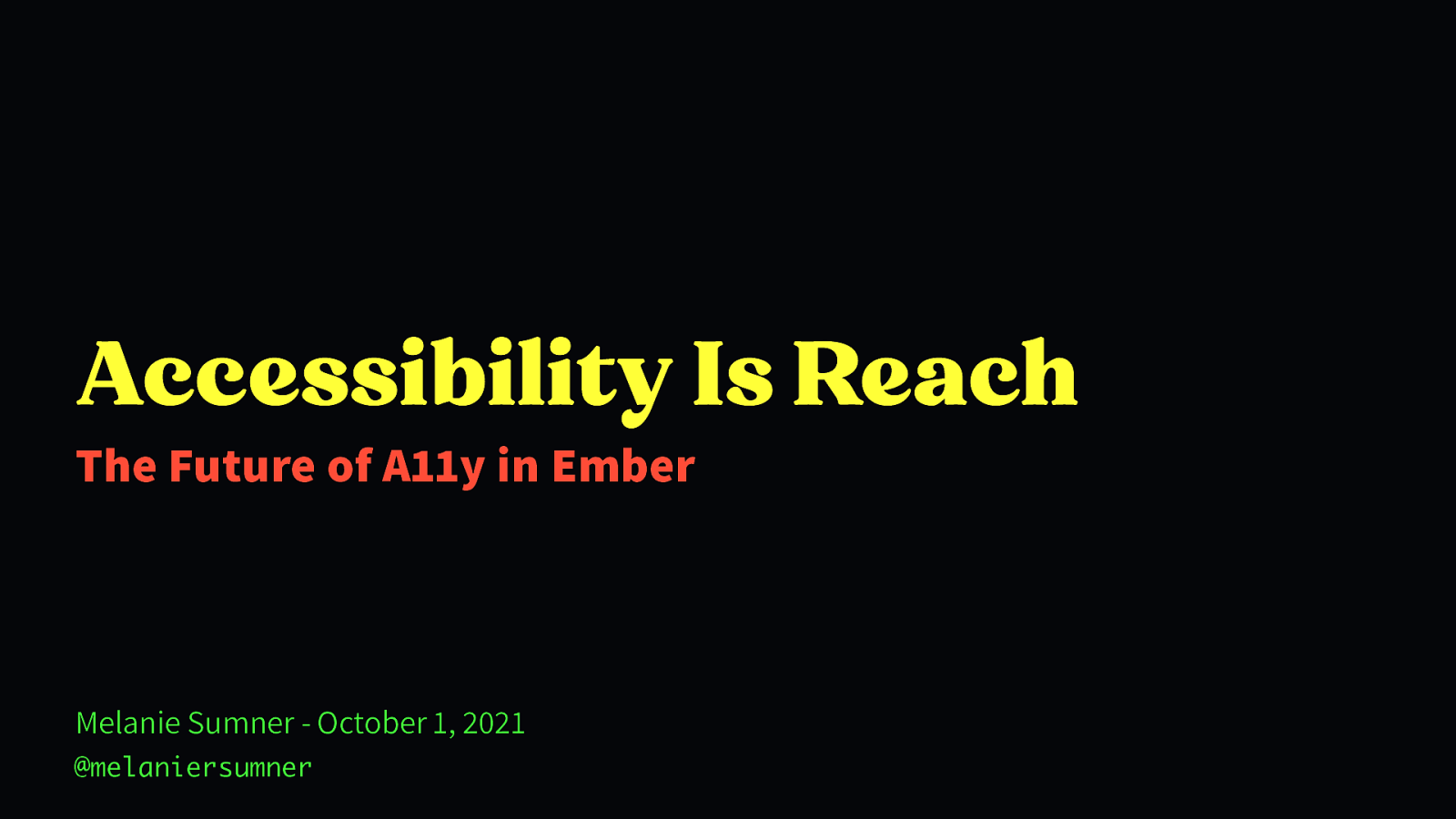 Accessibility Is Reach The Future of A11y in Ember