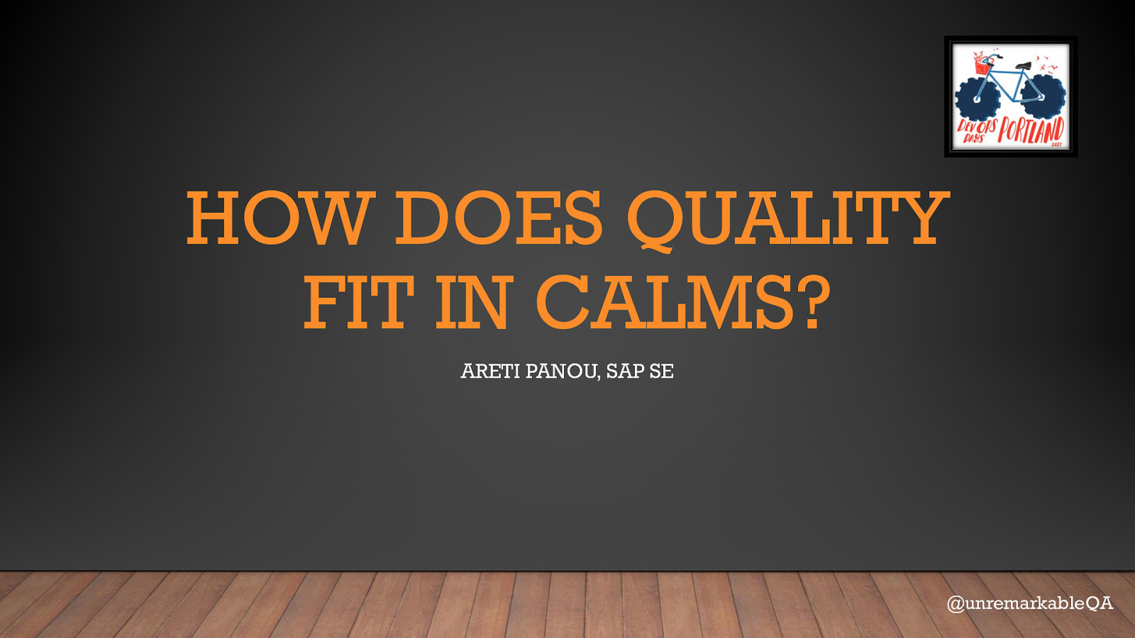 Where Does Quality fit in CALMS?