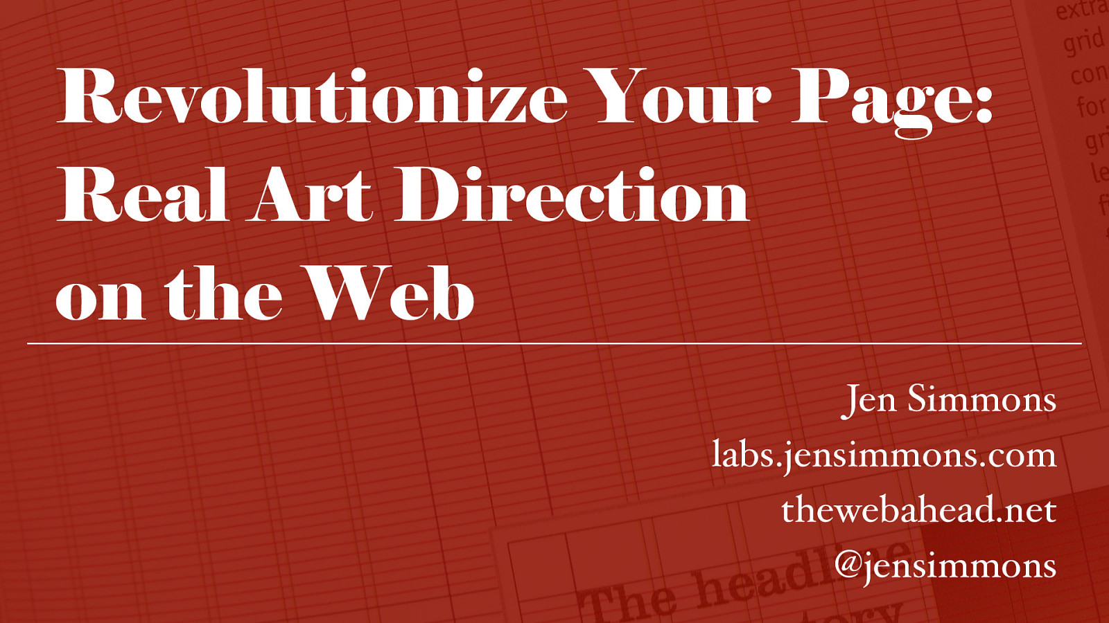 Revolutionize Your Page: Real Art Direction on the Web