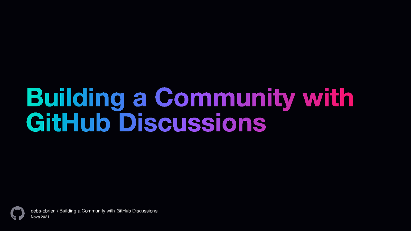 Building a Community with GitHub Discussions