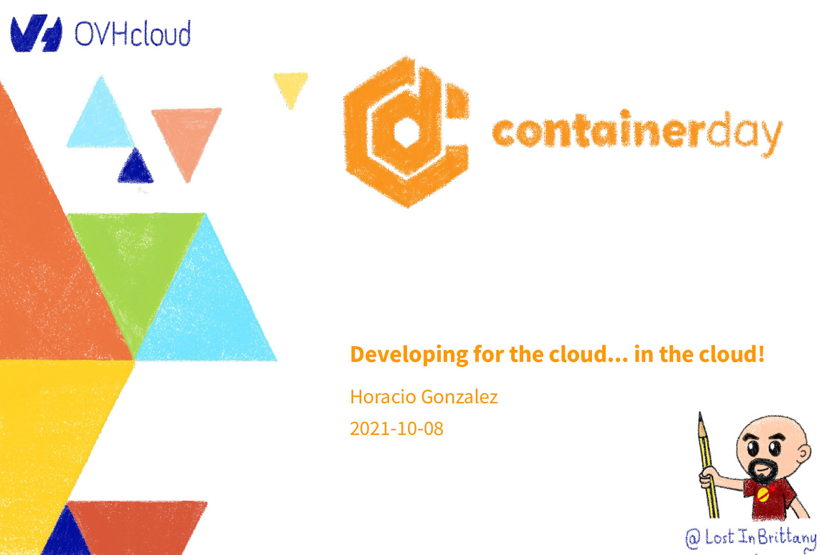Developing for the cloud… in the cloud!
