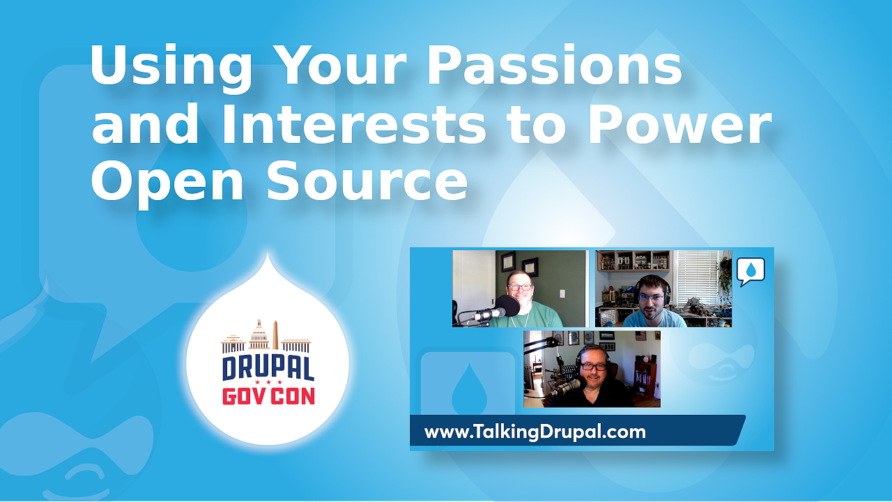 Using Your Passions and Interests to Power Open Source