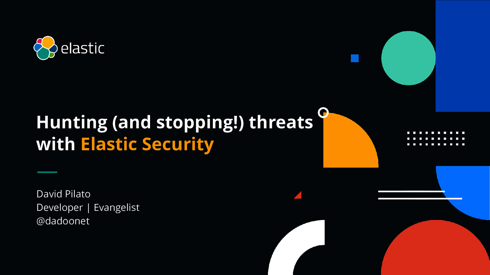 Hunting (and stopping!) threats with Elastic Security by David Pilato