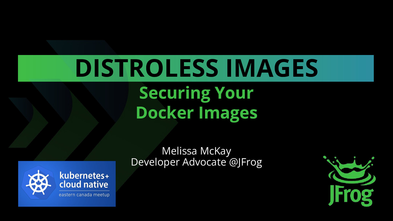 Distroless Docker Images by Melissa McKay