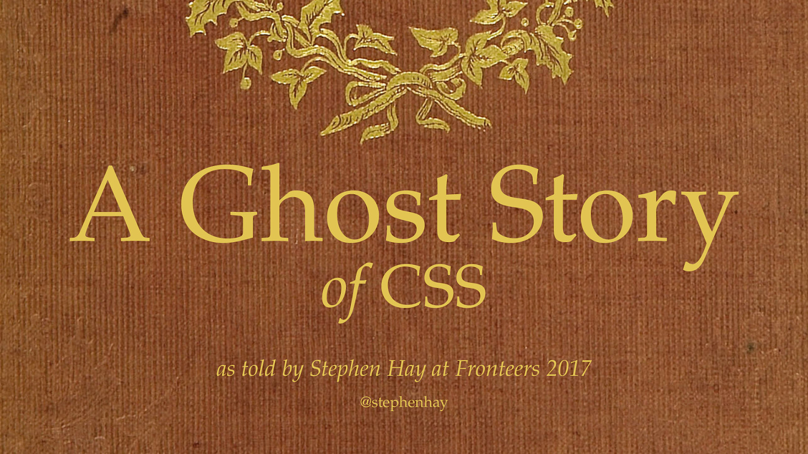 A Ghost Story of CSS