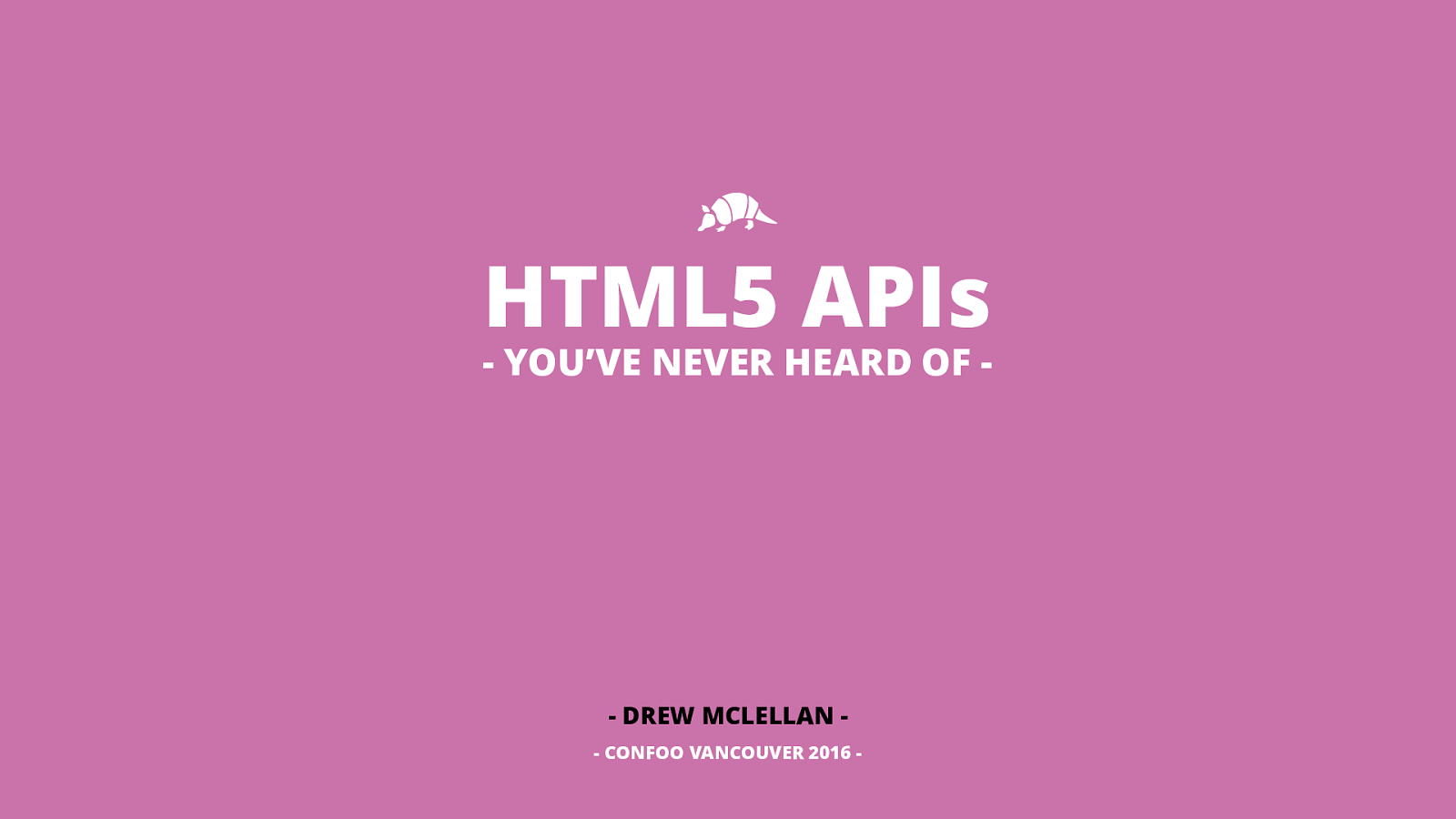 HTML5 APIs You've Never Heard Of
