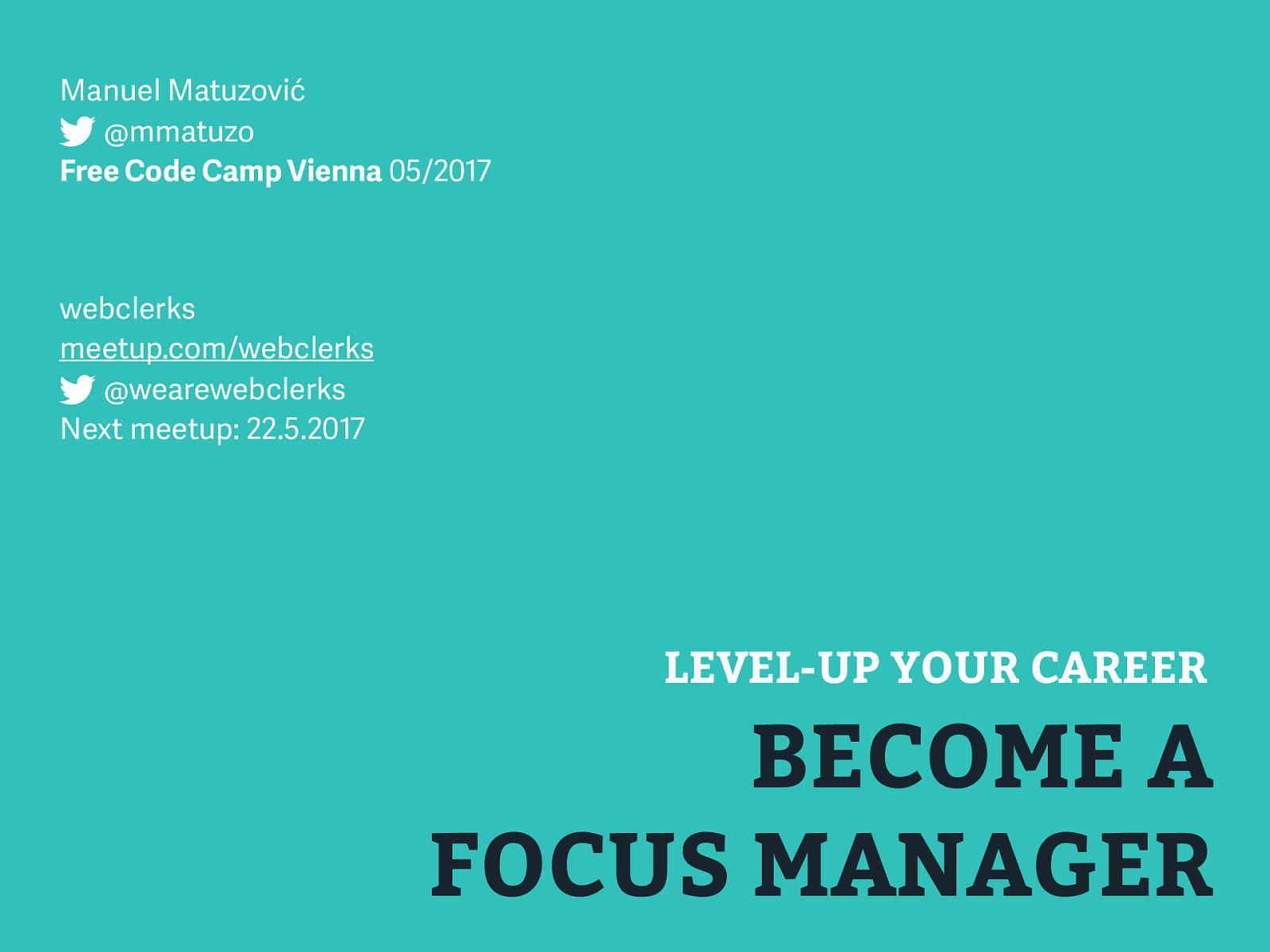 Level-Up your Career – Become a Focus Manager