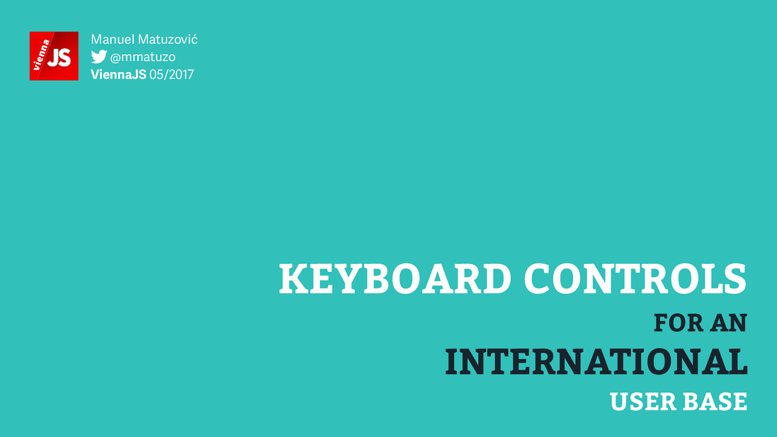 Keyboard controls for an international user base