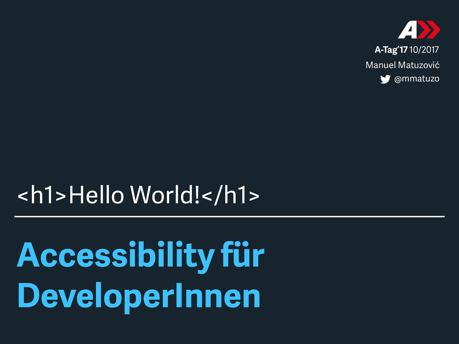 Accessibility für DeveloperInnen: Hello World!
