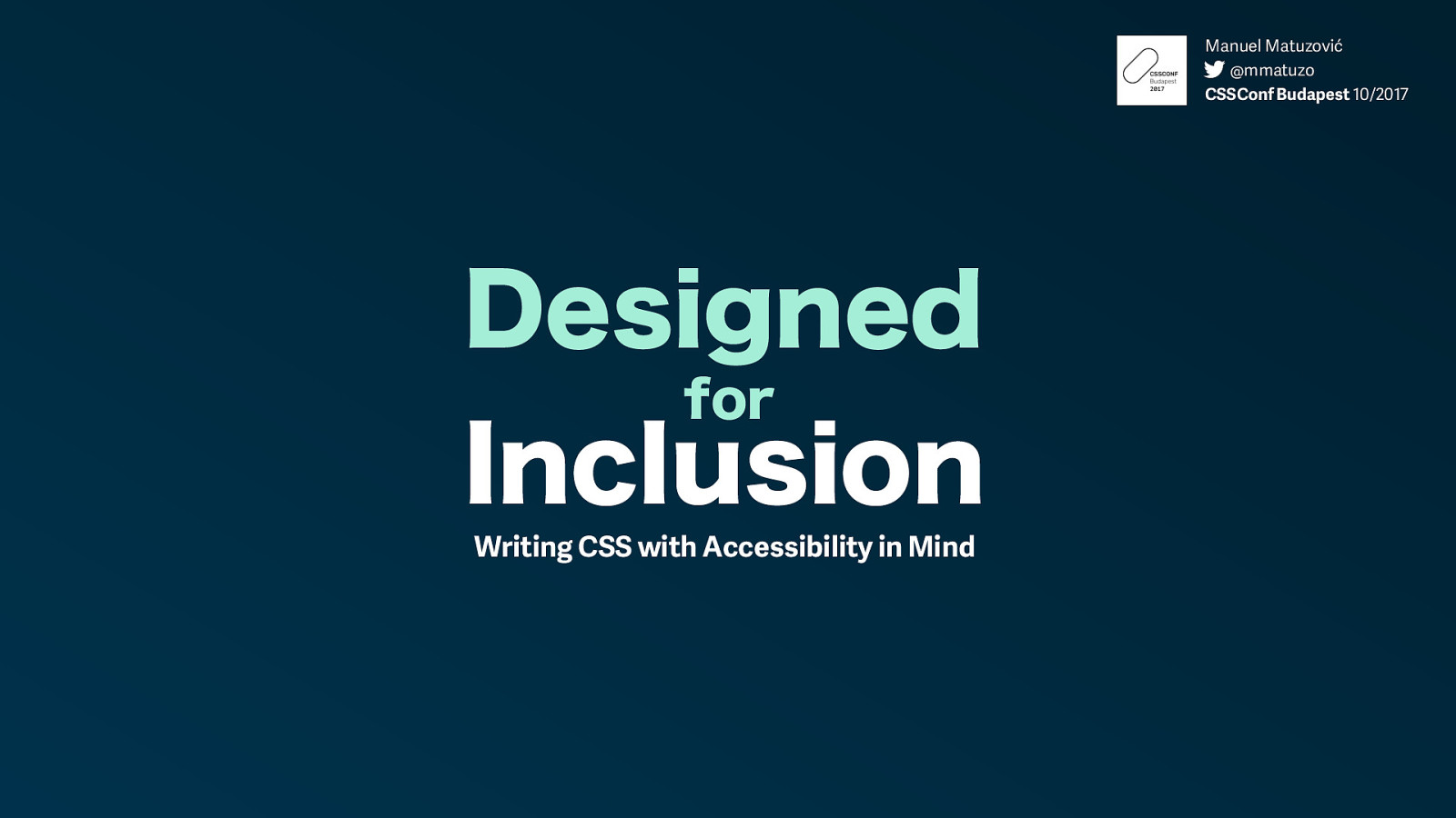 Designed for Inclusion: Writing CSS with Accessibility in Mind