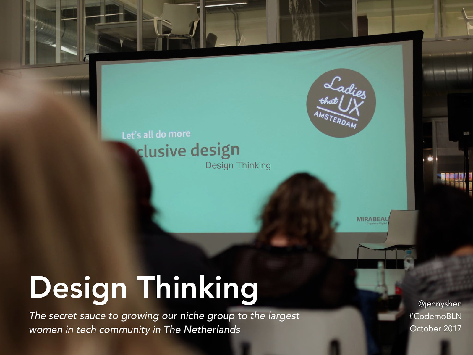 Design Thinking—the secret sauce to growing our niche group to the largest women in tech community in The Netherlands