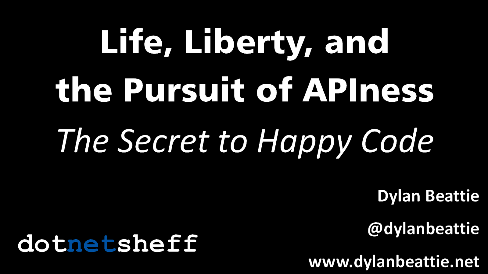 The Pursuit of APIness: The Secret to Happy Code