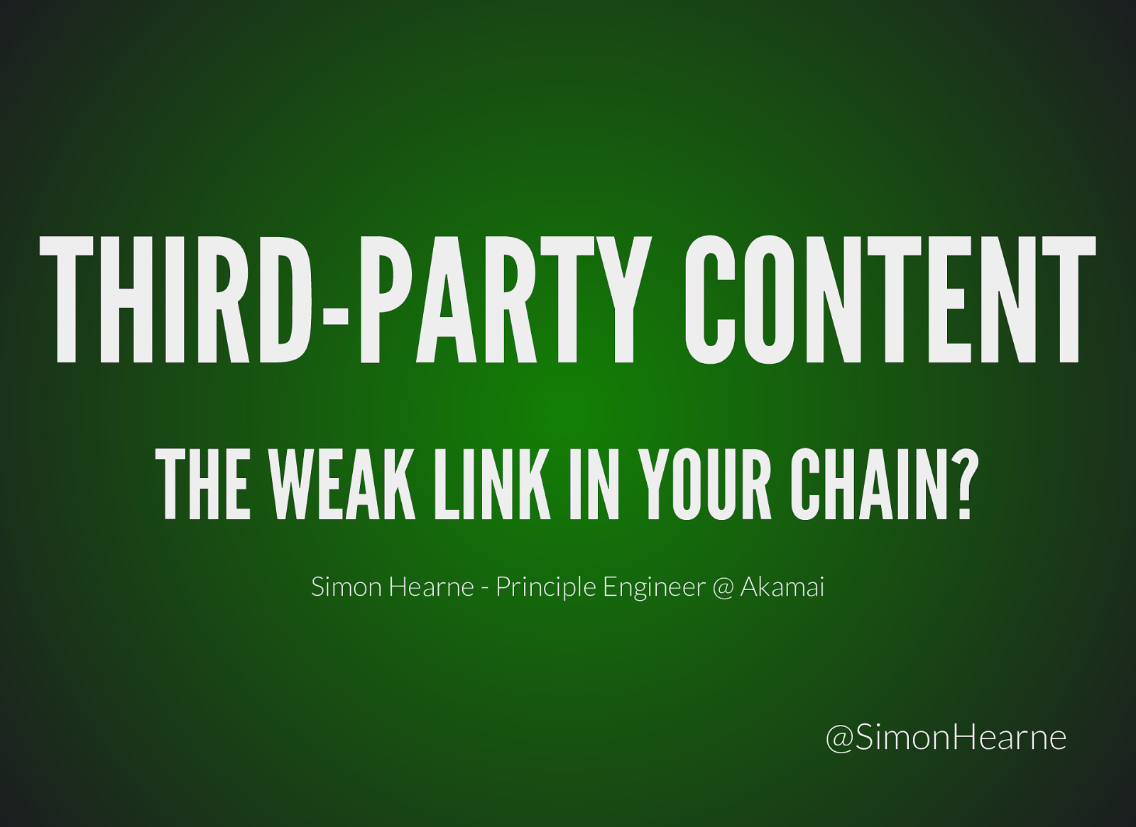 Third-party content: the weak link in the chain