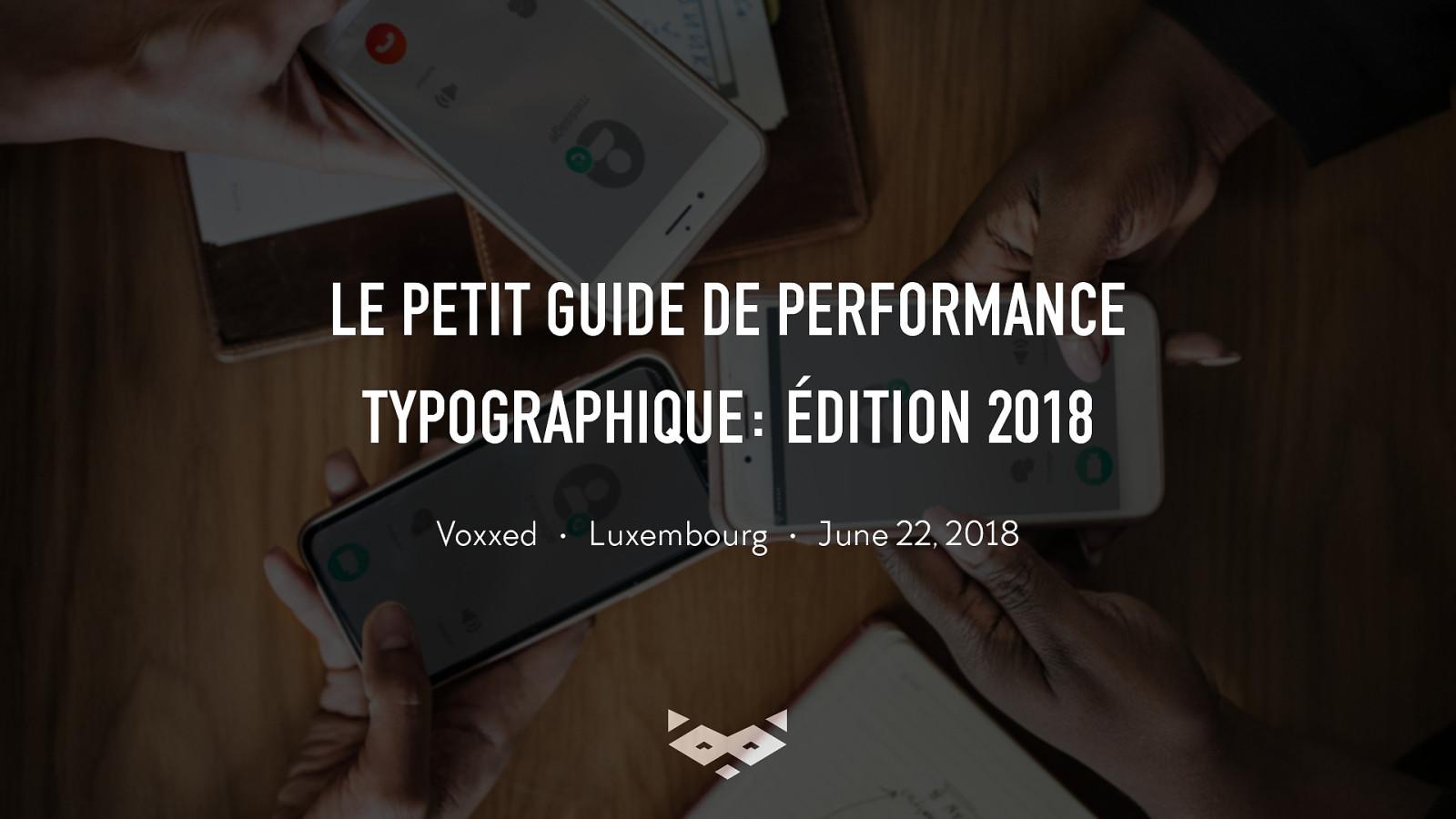 Le petit guide web typographique : édition 2018