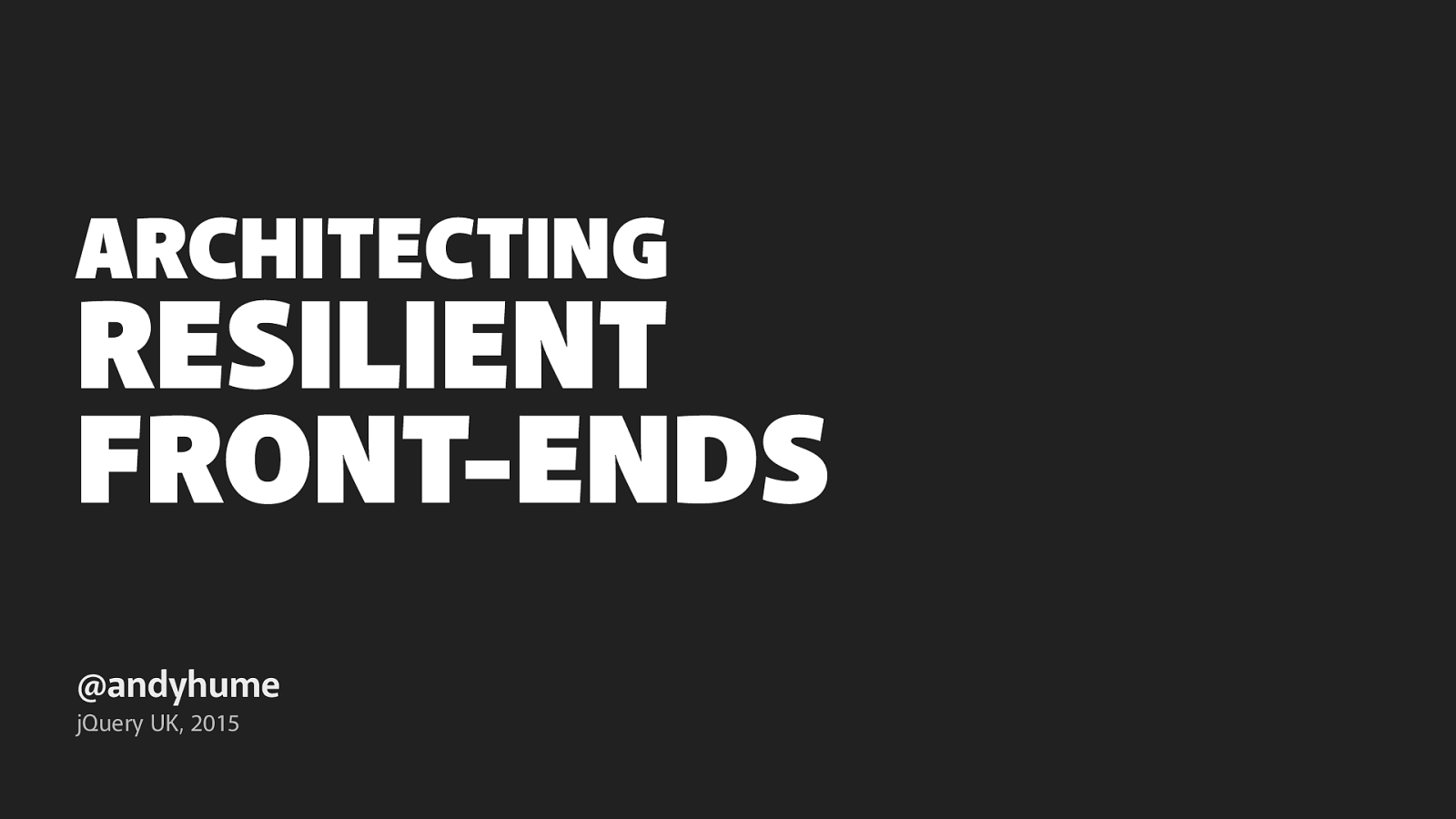 Architecting Resilient Frontends