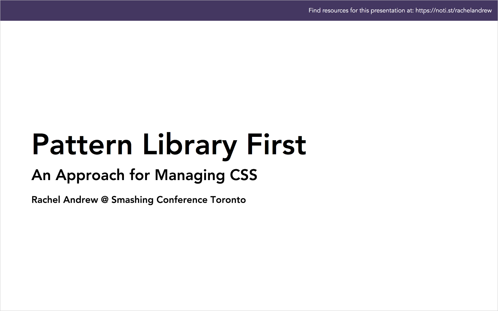 Pattern Library First: An Approach for Managing CSS