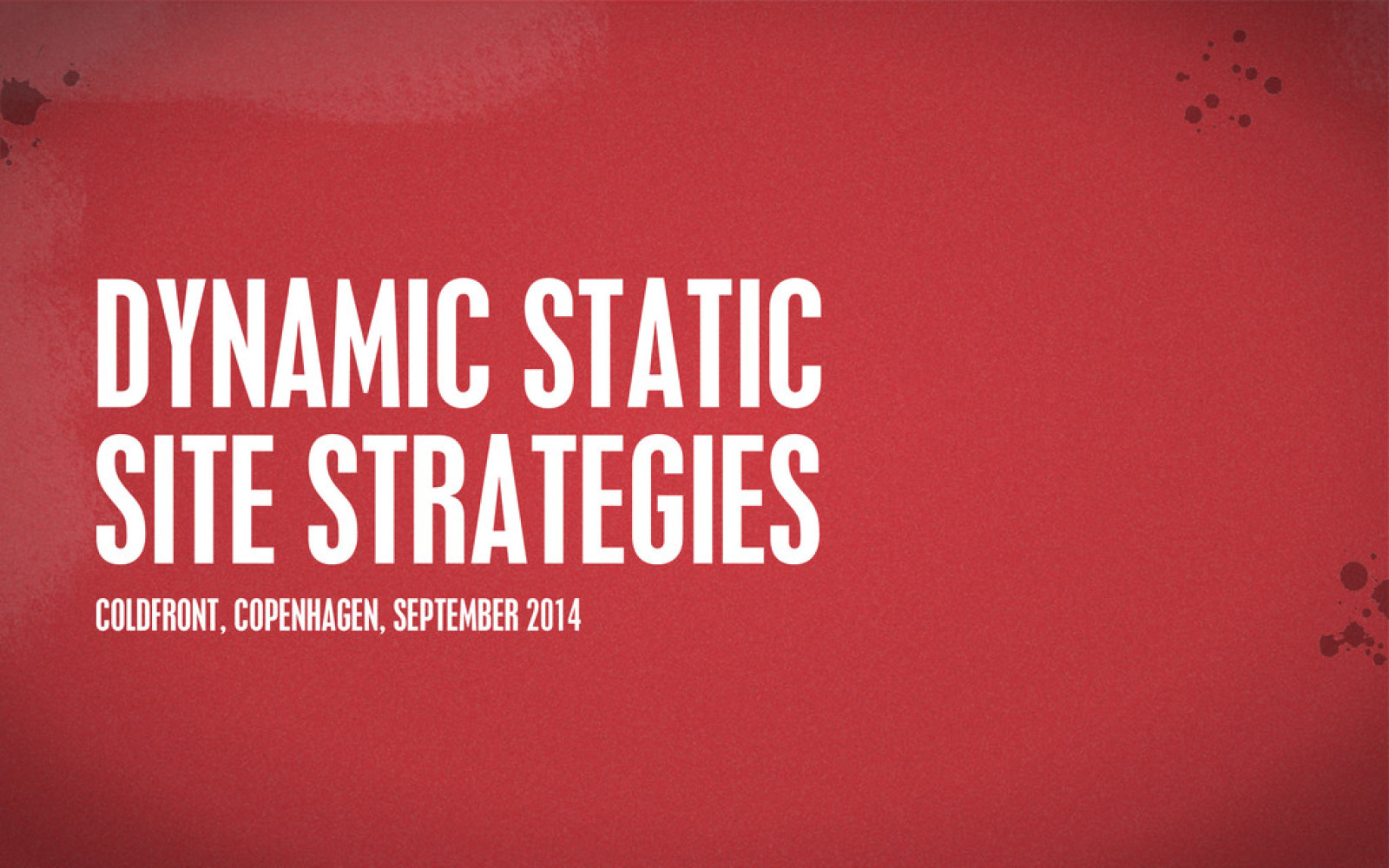 Dynamic Static Site Strategies