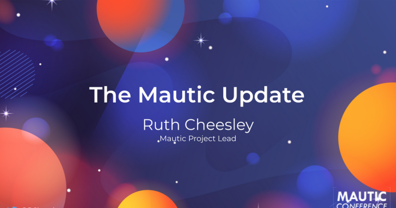 Mautic Conference Global Keynote by Ruth Cheesley