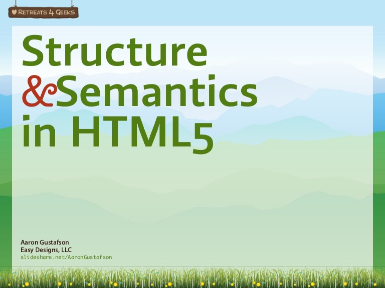 Structure & Semantics in HTML5 [Workshop]