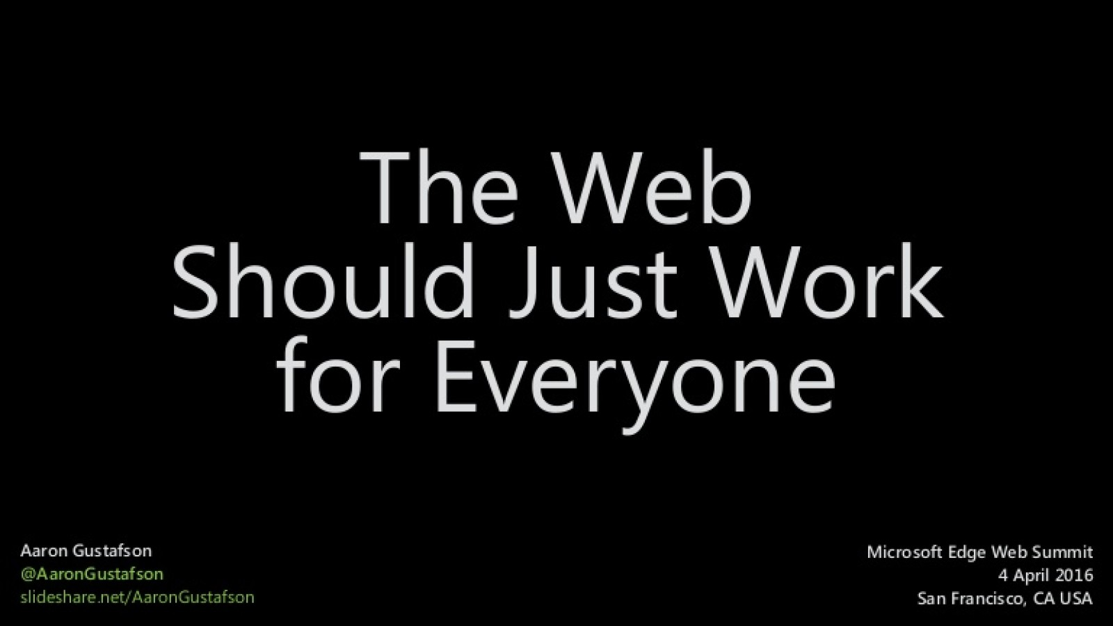 The Web Should Just Work for Everyone