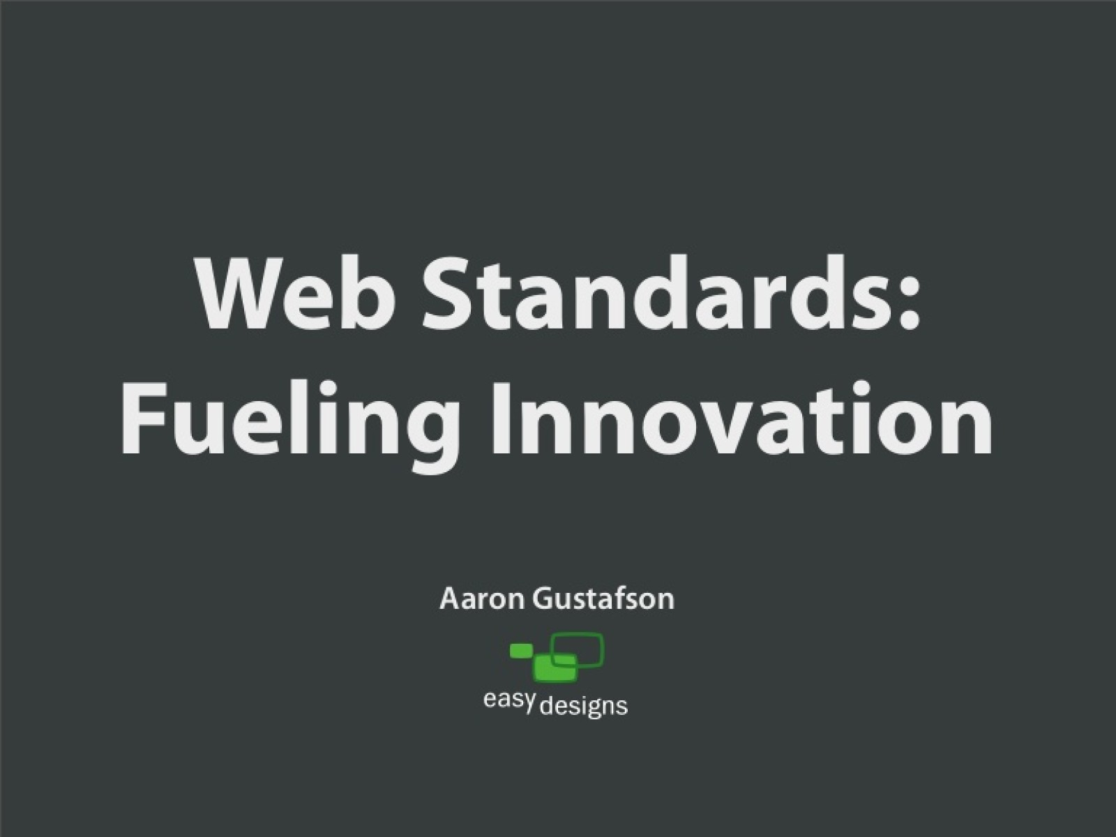 Web Standards: Fueling Innovation
