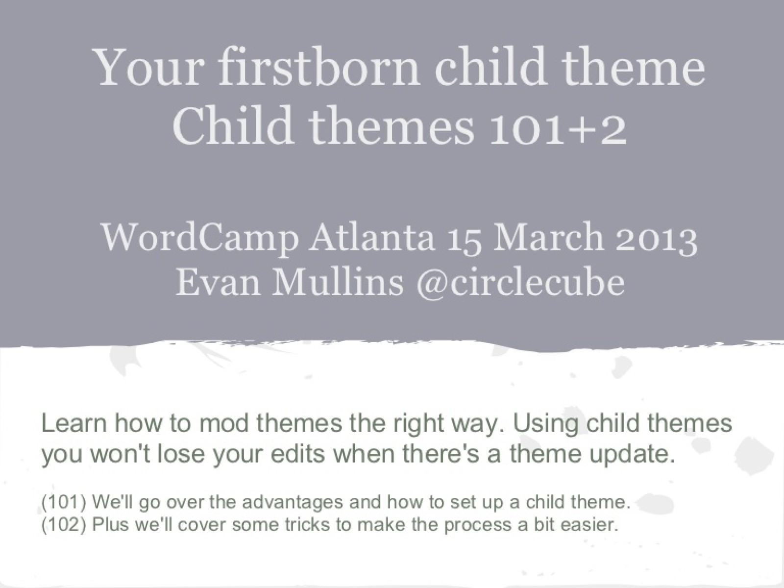 Your firstborn child theme. Child themes 101+2