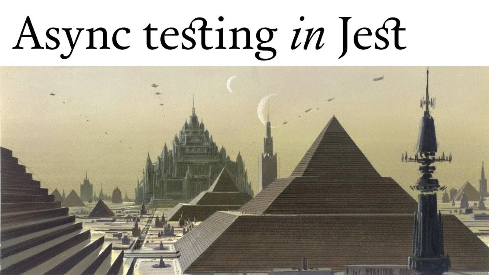 Async testing in Jest