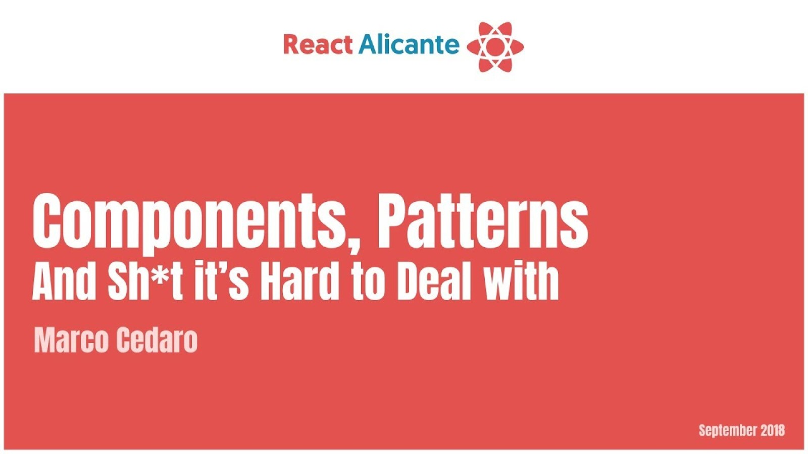 Components, patterns and sh*t it's hard to deal with