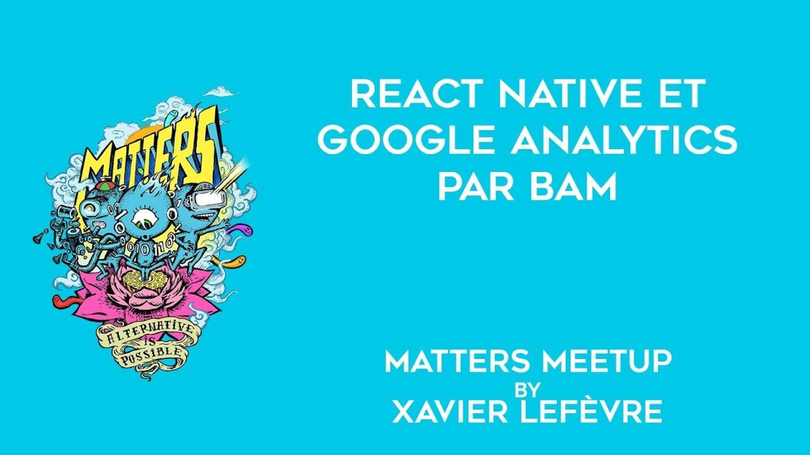 Pourquoi et comment utiliser Google Analytics dans un projet React Native