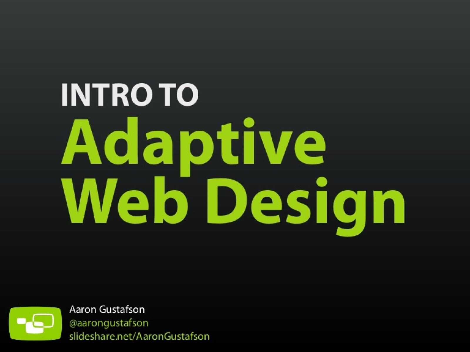 Intro to Adaptive Web Design