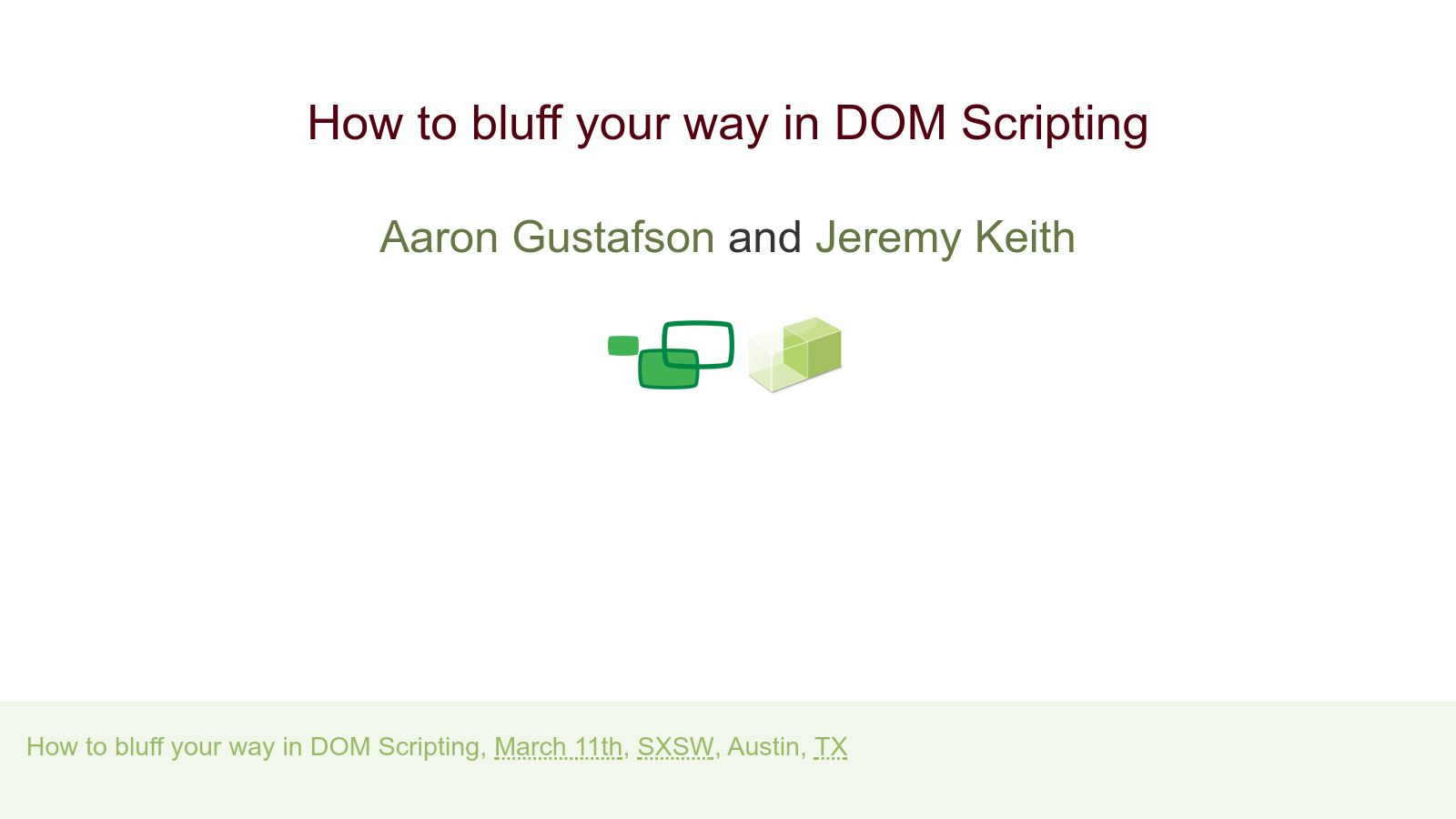 How to Bluff Your Way in DOM Scripting