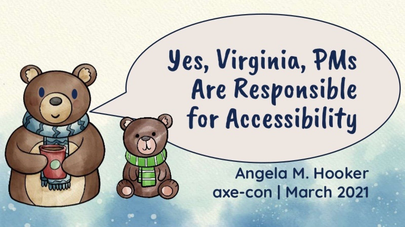 Yes, Virginia, PMs Are Responsible for Accessibility