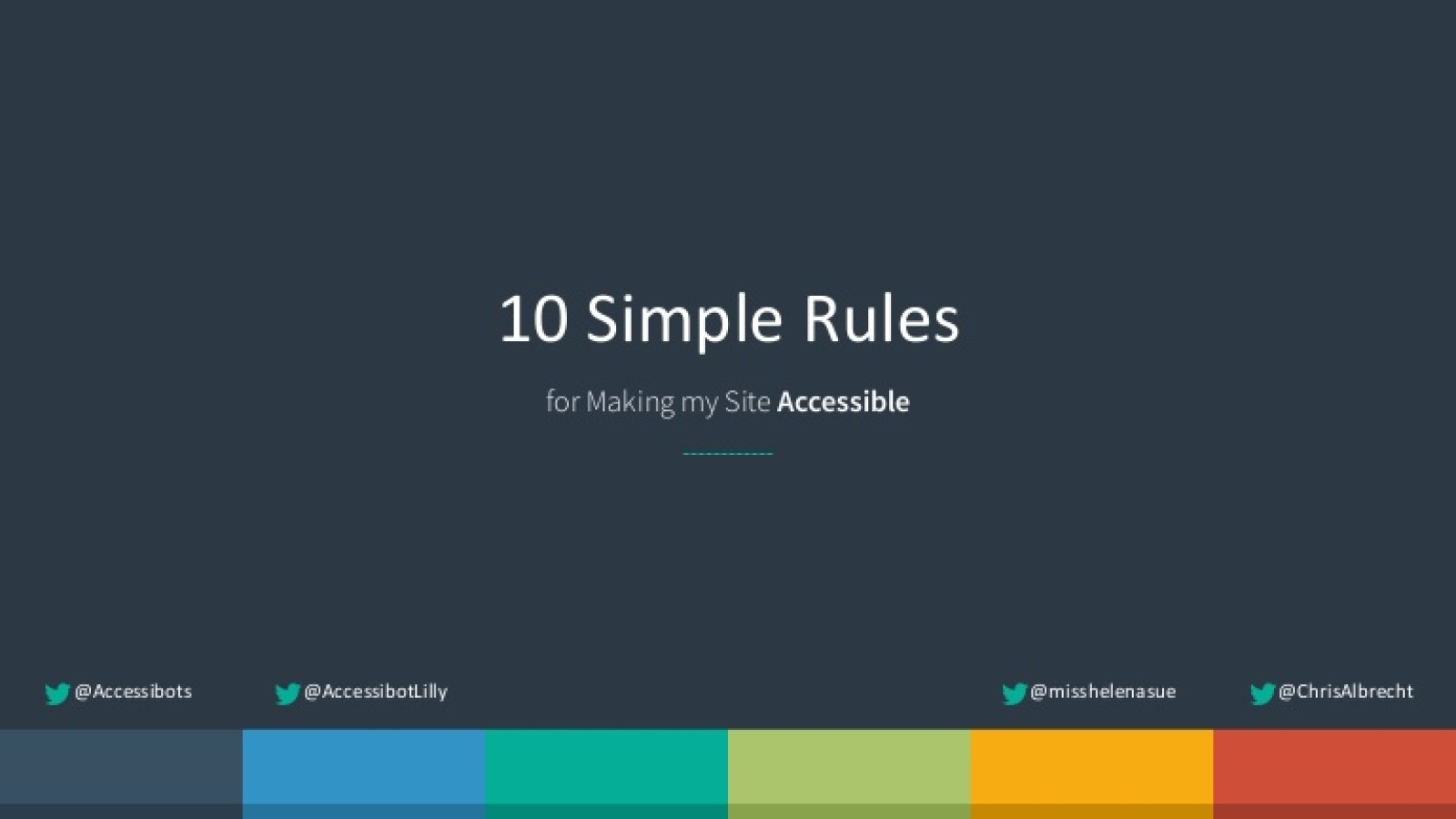 10 Simple Rules for Making My Site Accessible