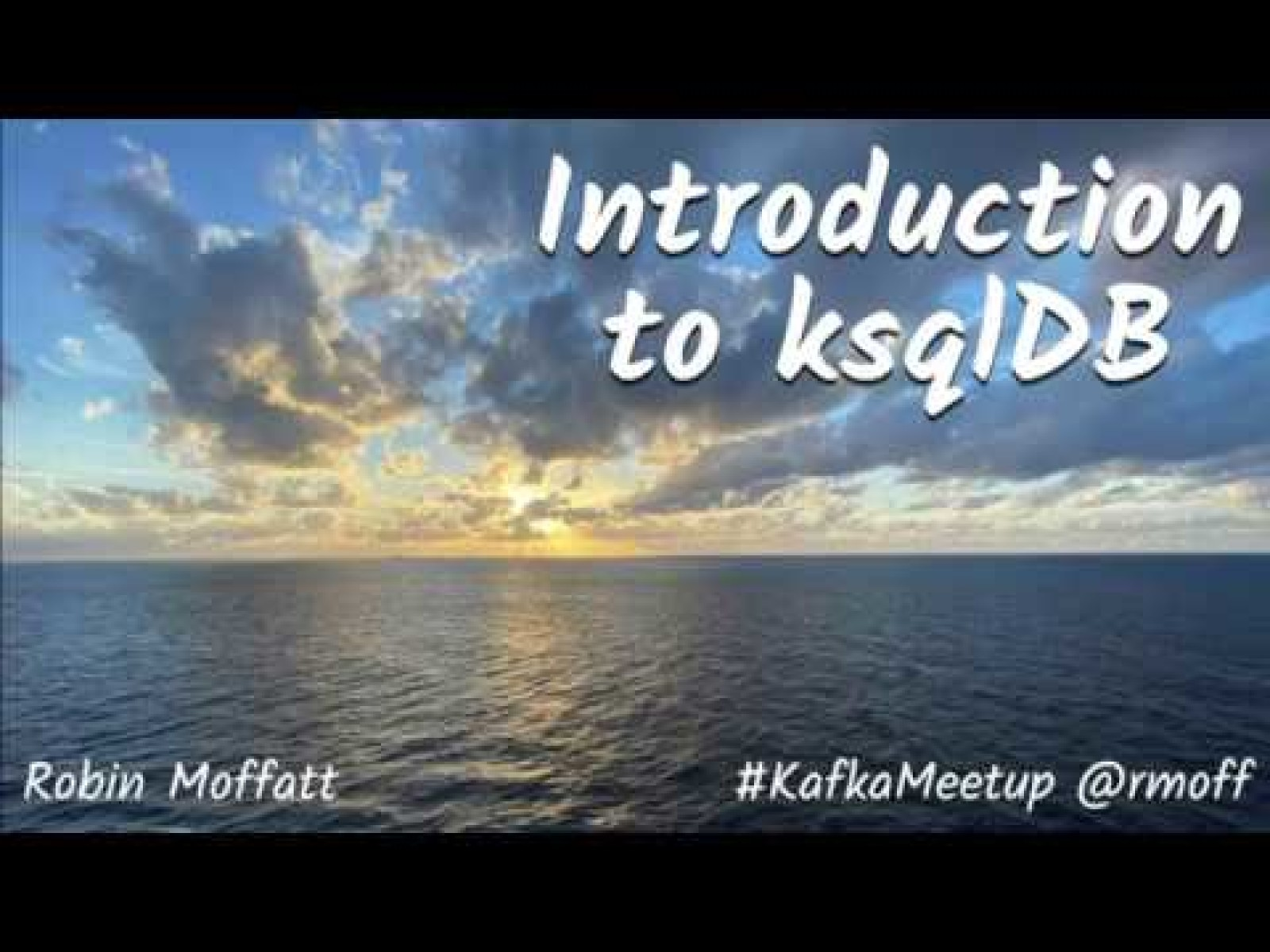 Introduction to ksqlDB